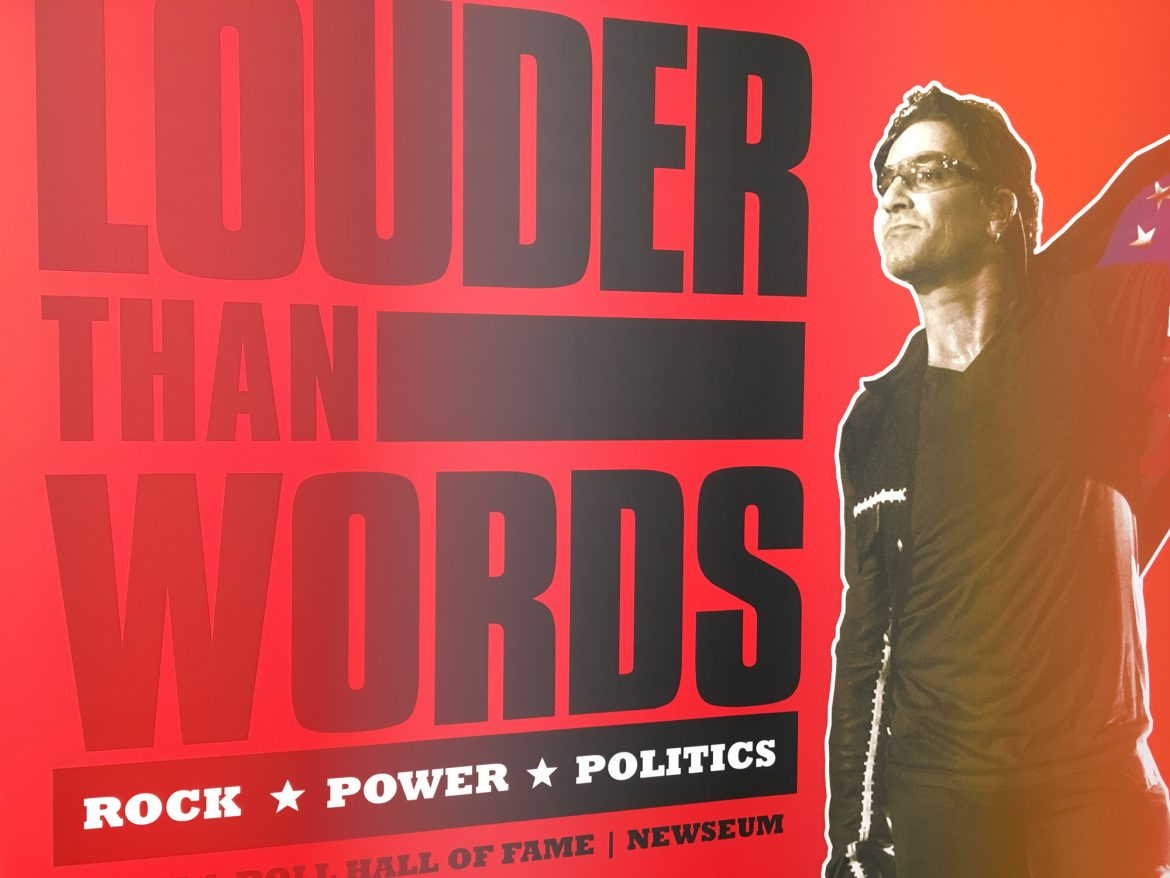 Louder Than Words: Rock, Power and Politics' will be on exhibit at the Newseum until July 31st, 2017