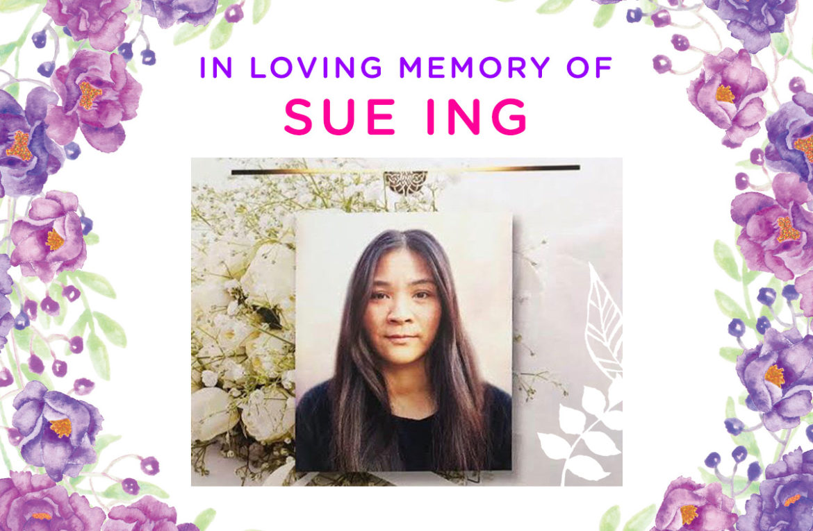 In loving memory of Sue Ing
