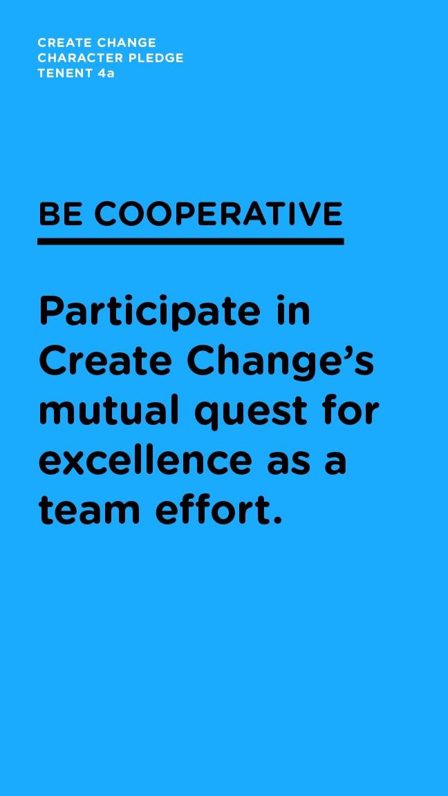 Be Cooperative