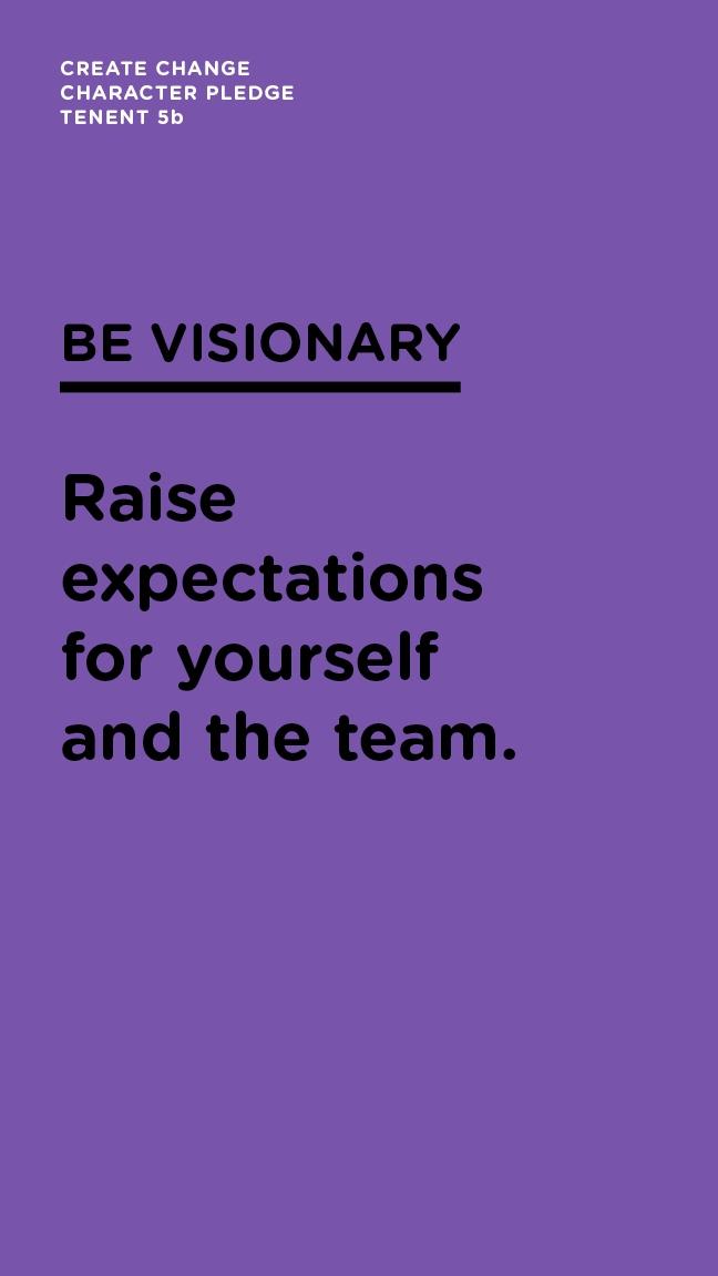 Be Visionary