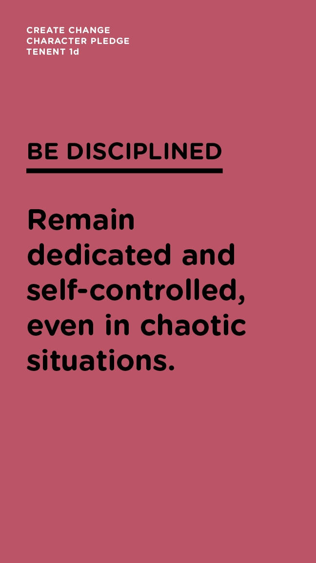 Be Disciplined